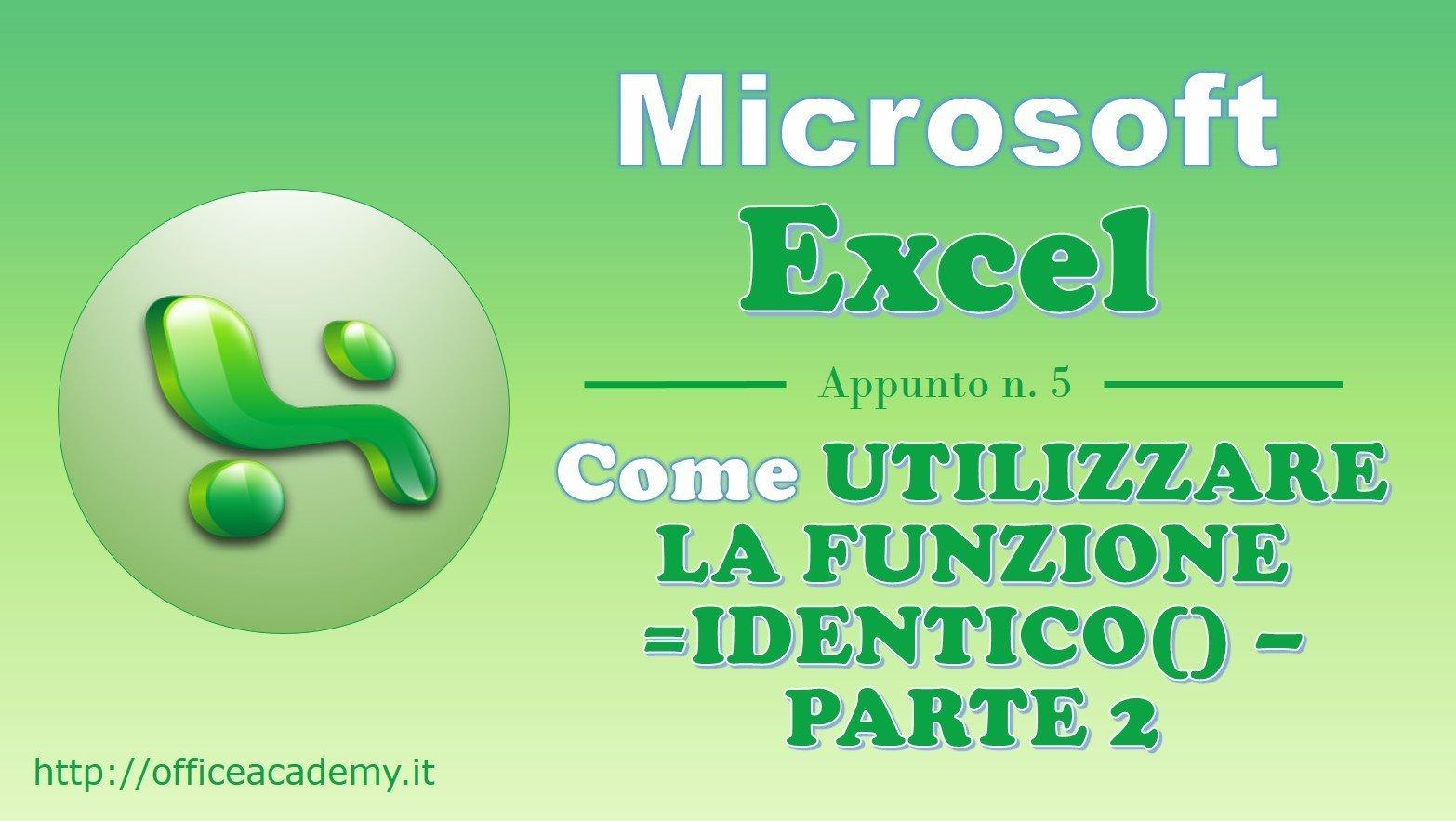 #Excel - La funzione IDENTICO() - Parte 2 2