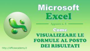 #Excel - Come visualizzare le formule al posto dei risultati 6