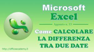 #Excel - Come calcolare agevolmente la differenza tra due date 10