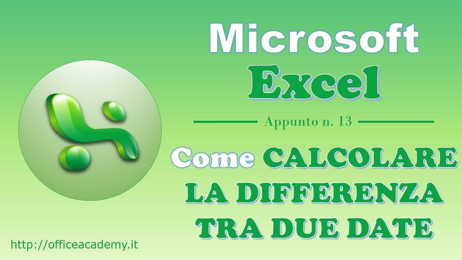 #Excel - Come calcolare agevolmente la differenza tra due date 2