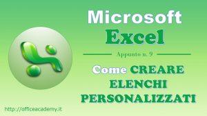#Excel - Come creare elenchi personalizzati 4