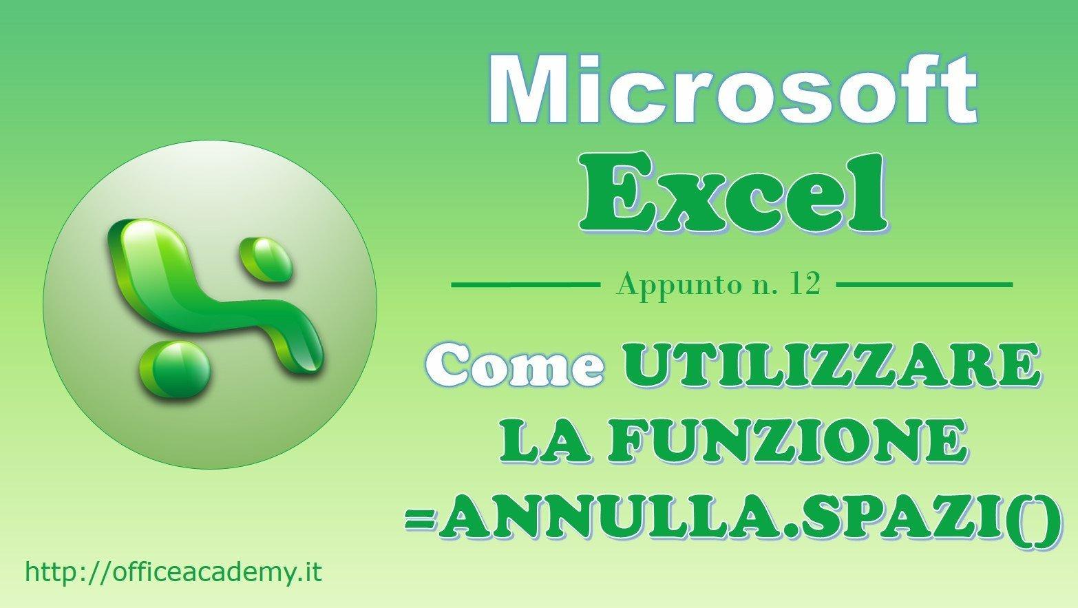 #Excel - La funzione ANNULLA.SPAZI() 2