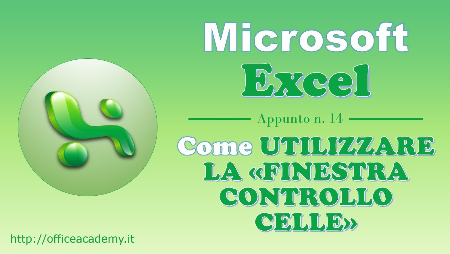 "#Excel - Come controllare il valore di una cella con la ""Finestra controllo celle"" 2"