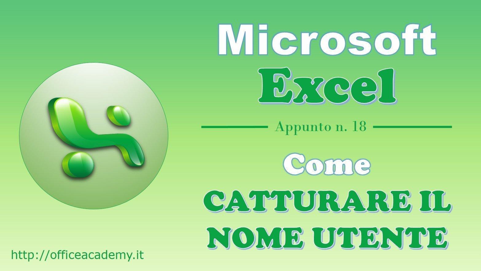 """#Excel - Come """"catturare"""" il nome utente [Quick Tip] [VBA] 1"""