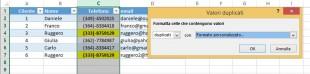Applicare un formato personalizzato ai valori duplicati