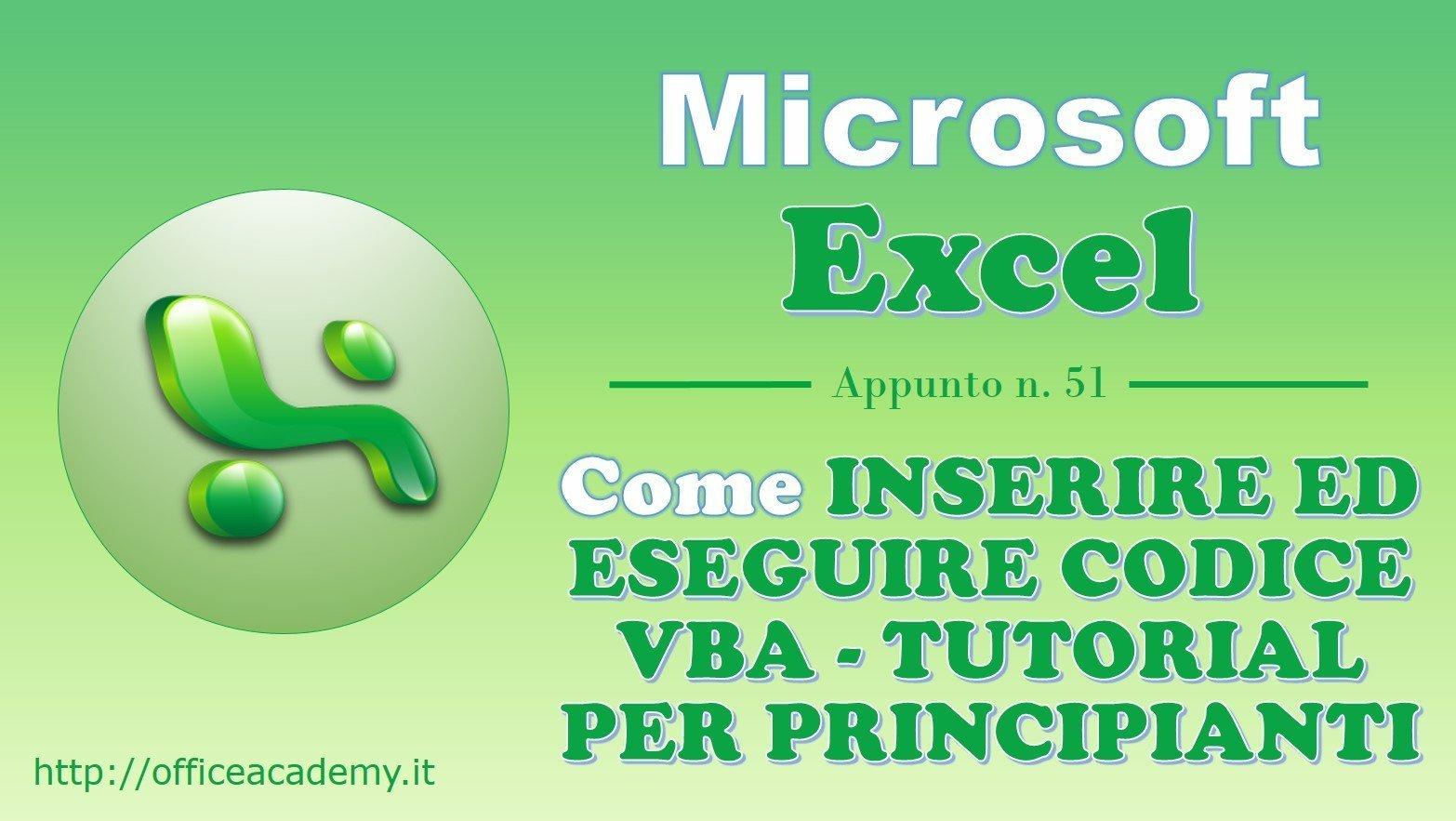 Come inserire ed eseguire codice VBA in Excel - Tutorial per principianti