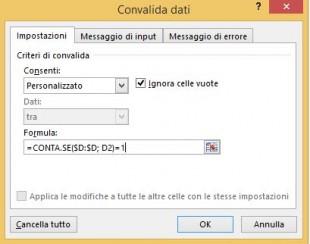 Le impostazioni di convalida dati per impedire inserimento duplicati