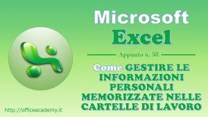 Come gestire le informazioni personali memorizzate nelle cartelle di lavoro di Excel