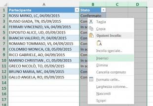 Fate clic destro sulle colonne selezionate e scegliete Inserisci dal menu contestuale