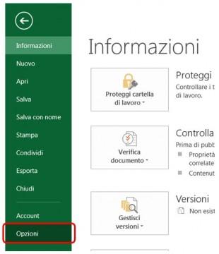 Scegliete Opzioni dal menu FILE per aprire la finestra Opzioni di Excel