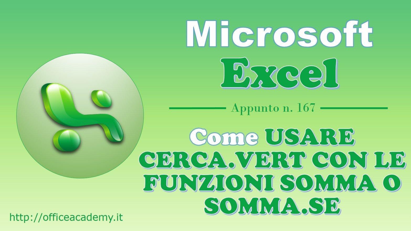 Come usare CERCA.VERT con le funzioni SOMMA o SOMMA.SE