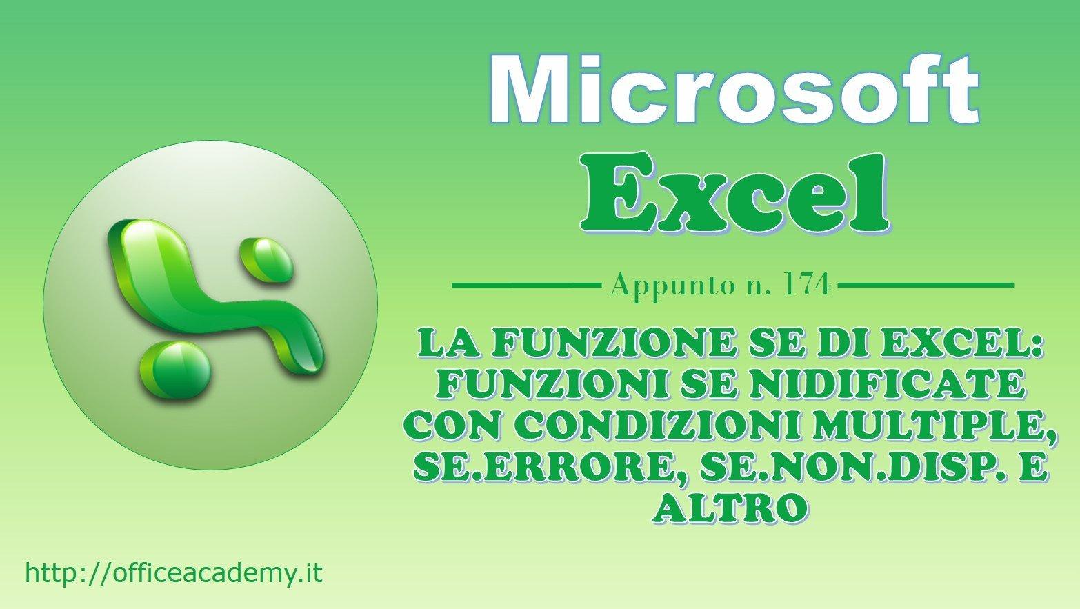 La funzione SE di Excel: funzioni SE nidificate con condizioni multiple, SE.ERRORE, SE.NON.DISP. e altro 1