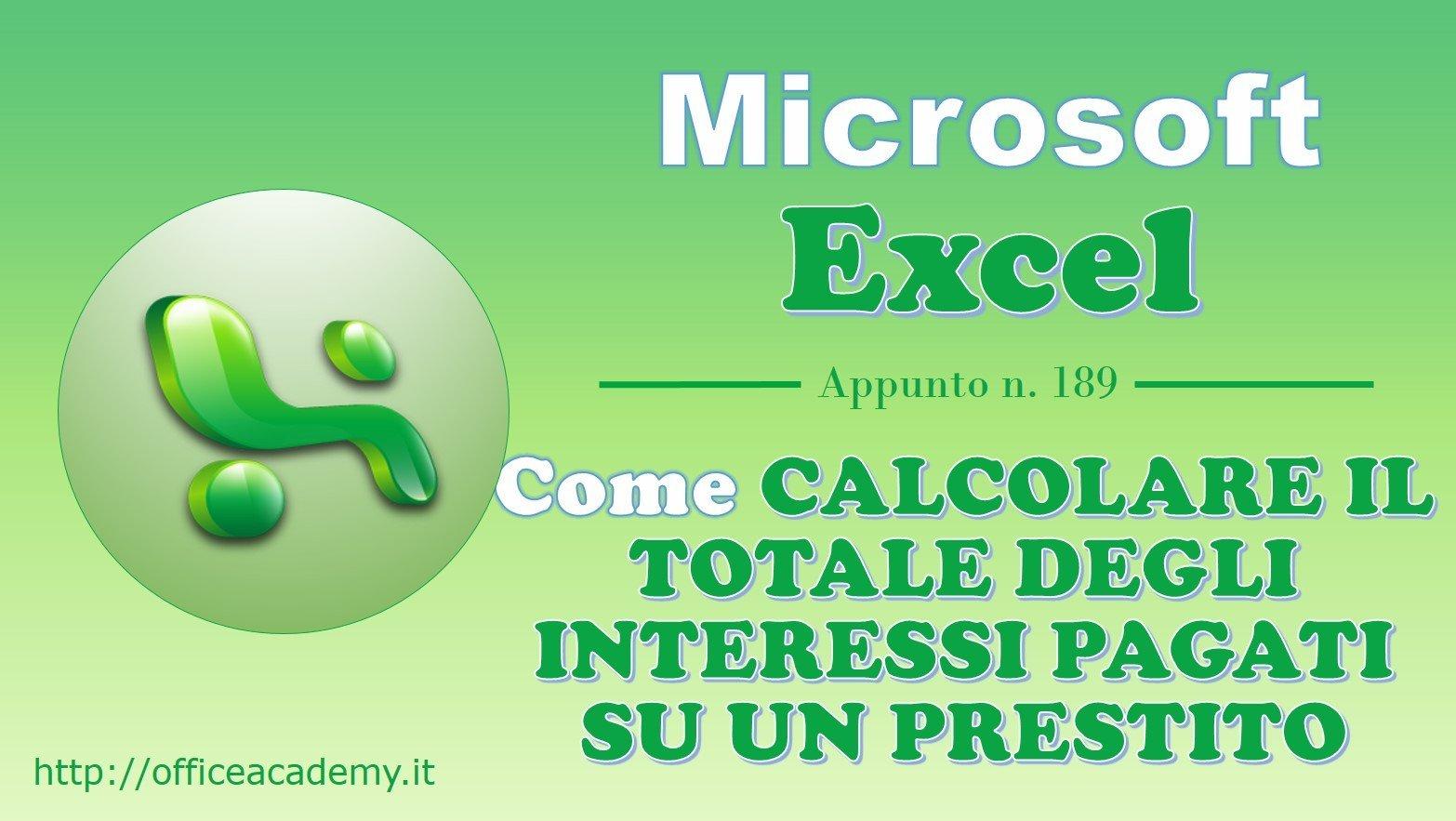 #Excel - Come calcolare il totale degli interessi pagati su un prestito 1