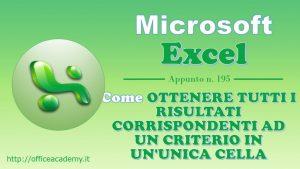 #Excel – Come ottenere tutti i risultati corrispondenti ad un criterio in un'unica cella