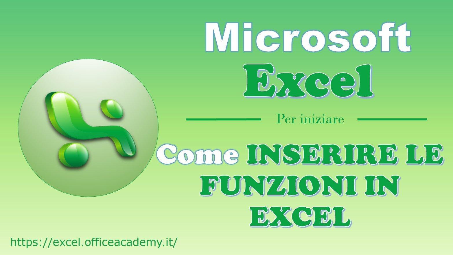 Come inserire le funzioni in Excel